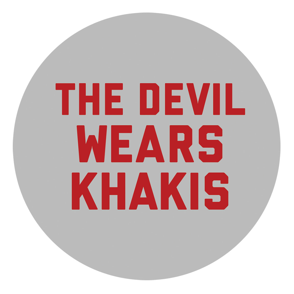 The Devil Wears Khakis Sticker