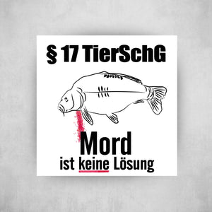 Sticker - §17 TierSchG - Angel-Bude