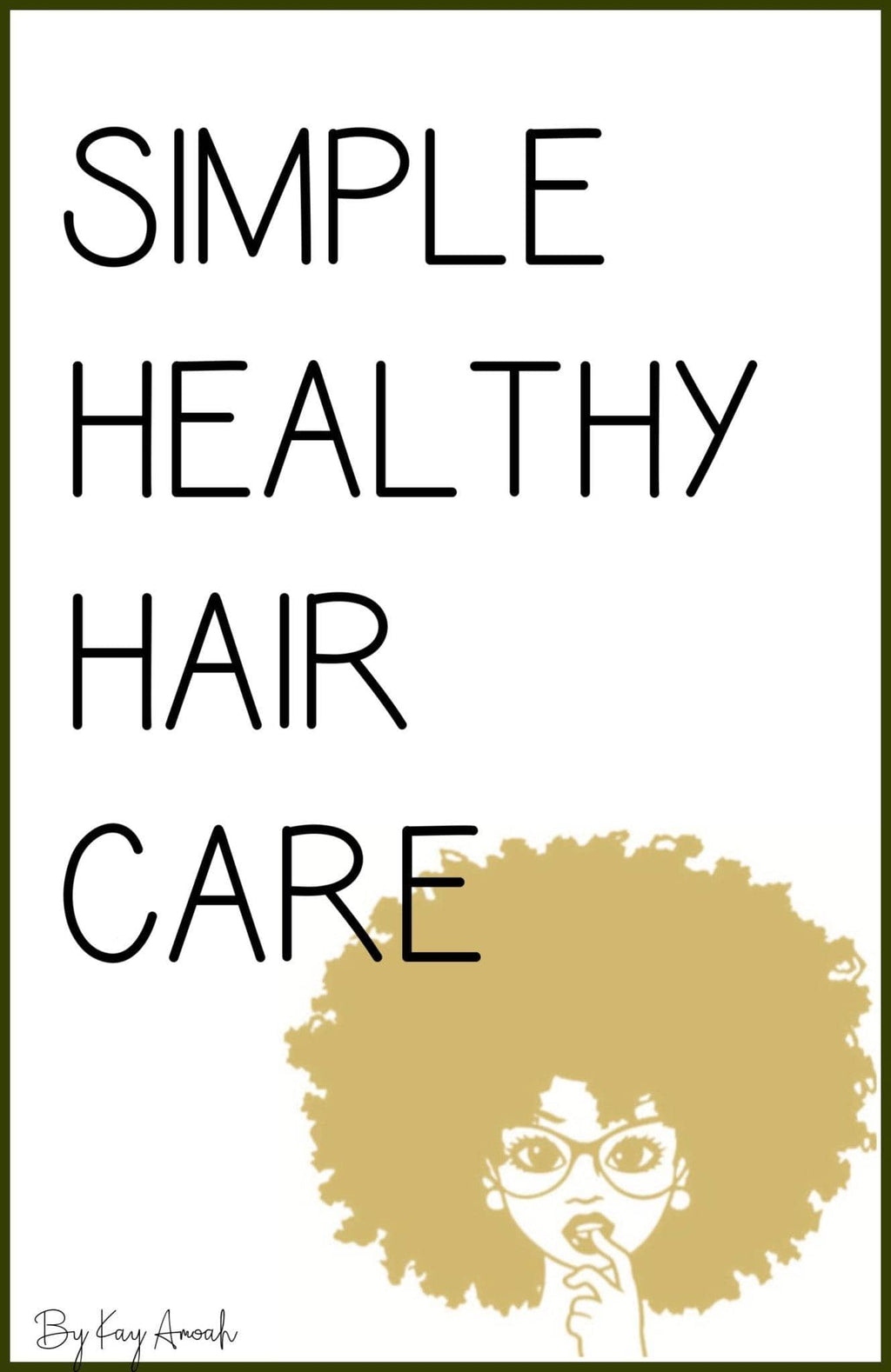 SIMPLE HEALTHY HAIR CARE - eBook - kiyacosmetics