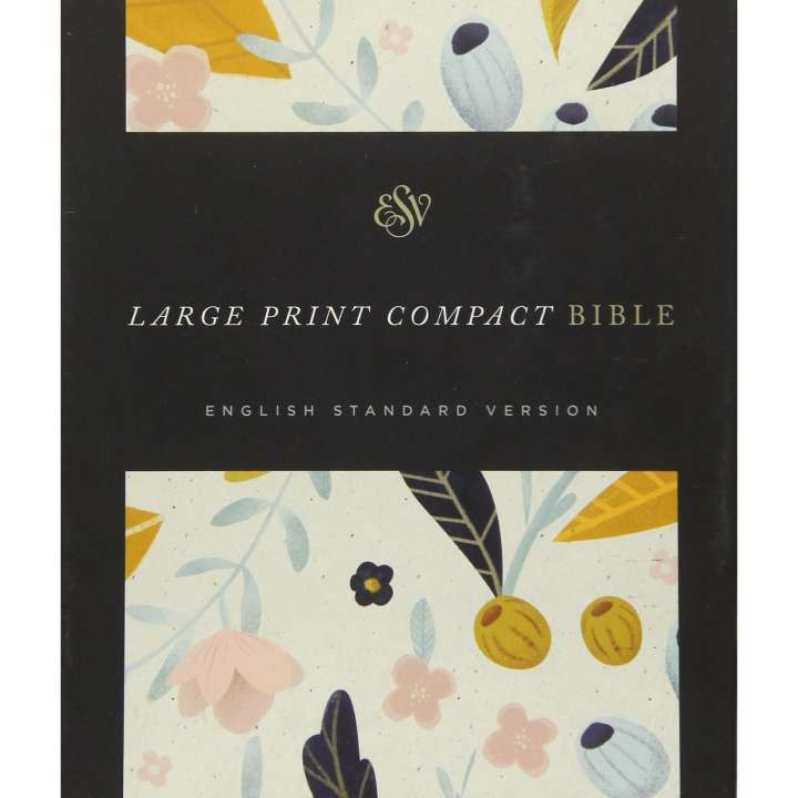 ESV Large Print Compact Bible (Hardcover, Spring Bloom)