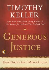 Generous Justice: How God's Grace Makes Us Just Paperback