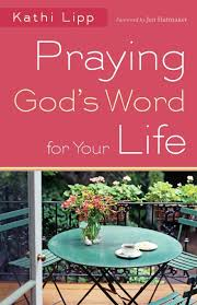 Praying God's Word for Your Life Paperback
