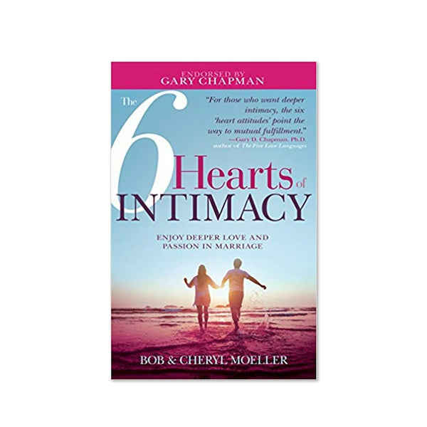 The 6 Hearts of Intimacy: