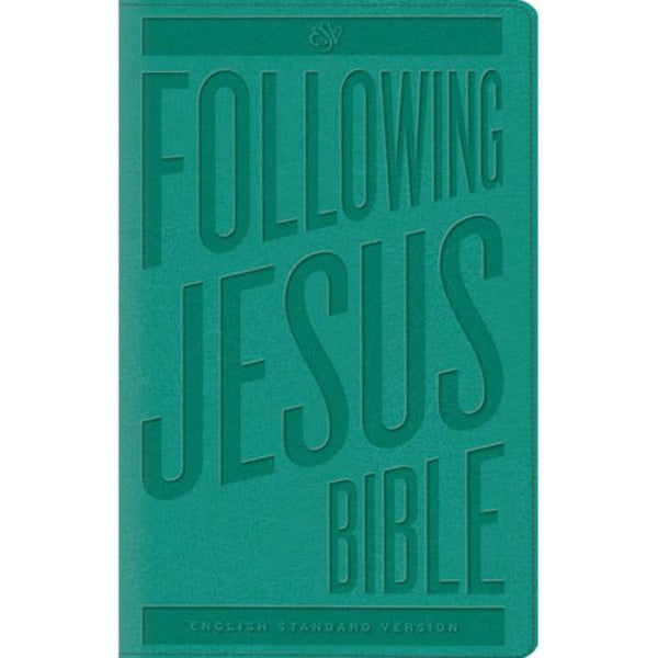 ESV Following Jesus Bible (Trutone, Teal)