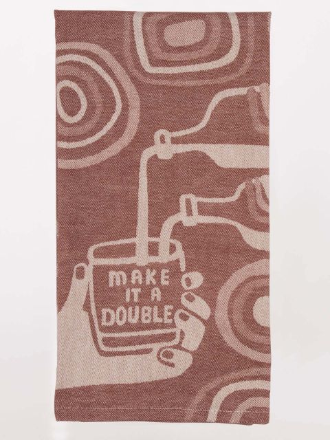 "Brown and tan kitchen dish towel that reads ""Make it a double""."