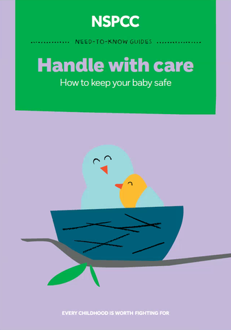 Handle With Care: A Guide To Keeping Your Baby Safe