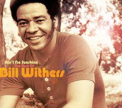 All New Music:Bill Withers-Ain't No Sunshine The Best Of