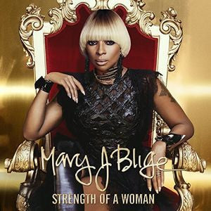 All New Music:R&B-Mary J Blige Strength Of A Woman