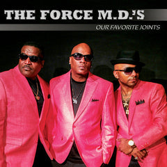 All New Music:The Force MD's-Our Favorite Joints