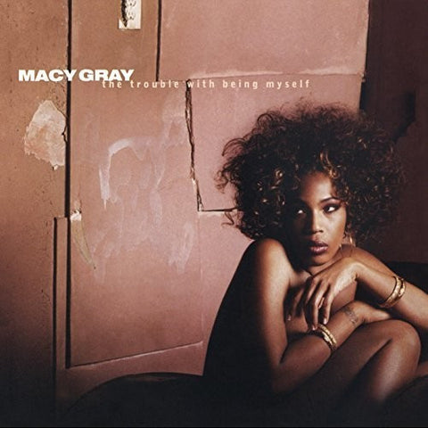 All New Music:Macy Gray-Trouble With Being Myself
