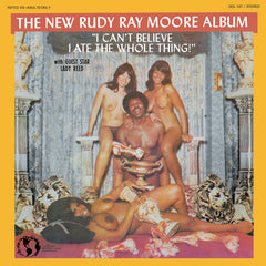 All New Music:Rudy Ray Moore-I Can't Believe I Ate the Whole Thing