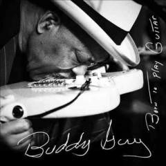 Blues:Buddy Guy-BORN TO PLAY GUITAR