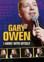 Comedy:GARY OWEN-I AGREE WITH MYSELF
