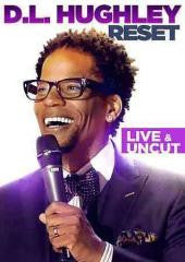 Comedy:DL HUGHLEY-RESET