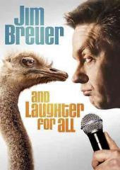 Comedy:JIM BREUER-AND LAUGHTER FOR ALL