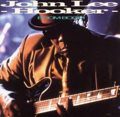 Blues:John Lee Hooker-BOOM BOOM