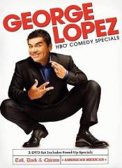 Comedy:George Lopez-AMERICAS MEXICAN/TALL DARK & CHICANO