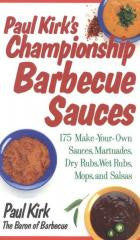 Barbecue:Paul Kirk's Championship Barbecue Sauces