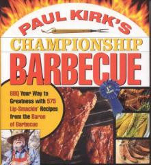 Barbecue:Paul Kirk's Championship Barbecue