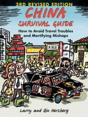 Travel:China-Survival Guide How to Avoid Travel Troubles and Mortifying Mishaps