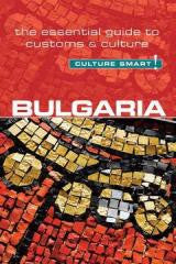 Travel:Bulgaria-The Essential Guide to Customs & Culture (Culture Smart)