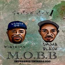 IMUHA BLACK - M.O.B.B feat. BIG TWINS & A GOO