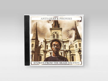 Anti-Lilly & Phoniks - Stories From The Brass Section [CD]