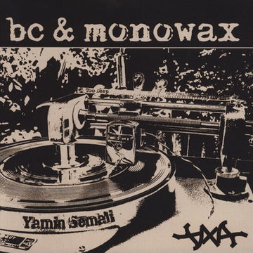 "BC & Monowax - Priceless / Do It All The Time [Vinyl Record / 7""]"