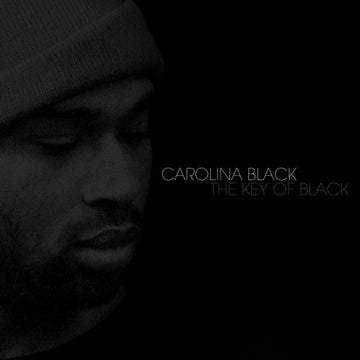 CAROLINA BLACK - THE KEY OF BLACK [CD]