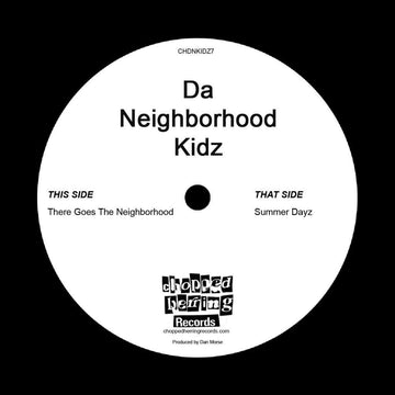 "Da Neighborhood Kidz - There Goes The Neighborhood [Black] [Vinyl Record / 7""]"