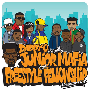 Daddy-O Presents Junior Mafia And Freestyle Fellowship - Unreleased [CD]