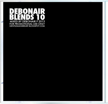 Debonair P - Debonair Blends 10 [Mix CD]-Gentleman's Relief Records-Dig Around Records