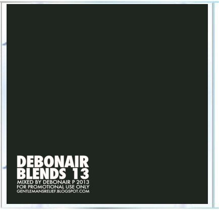 Debonair P - Debonair Blends 13 [Mix CD] - Dig Around Records