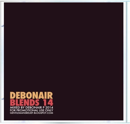 Debonair P - Debonair Blends 14 [Mix CD] - Dig Around Records