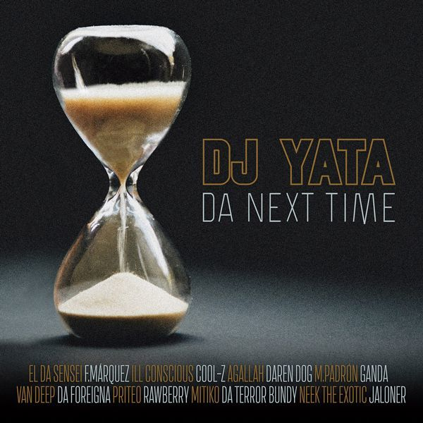 Dj Yata - Da Next Time [CD] - Dig Around Records