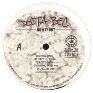Docta Bec - No Way Out [Vinyl Record / LP]-Back 2 Da Source Records-Dig Around Records