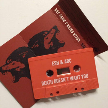 ESH & ARC - DEATH DOESN'T WANT YOU [Brick Red] [Cassette Tape + Sticker]