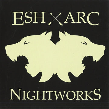 ESH & ARC - NIGHTWORKS [CD]