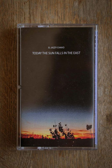 El Jazzy Chavo - Today The Sun Falls In The East [Blue / 1st Edition] [Cassette Tape + Sticker]
