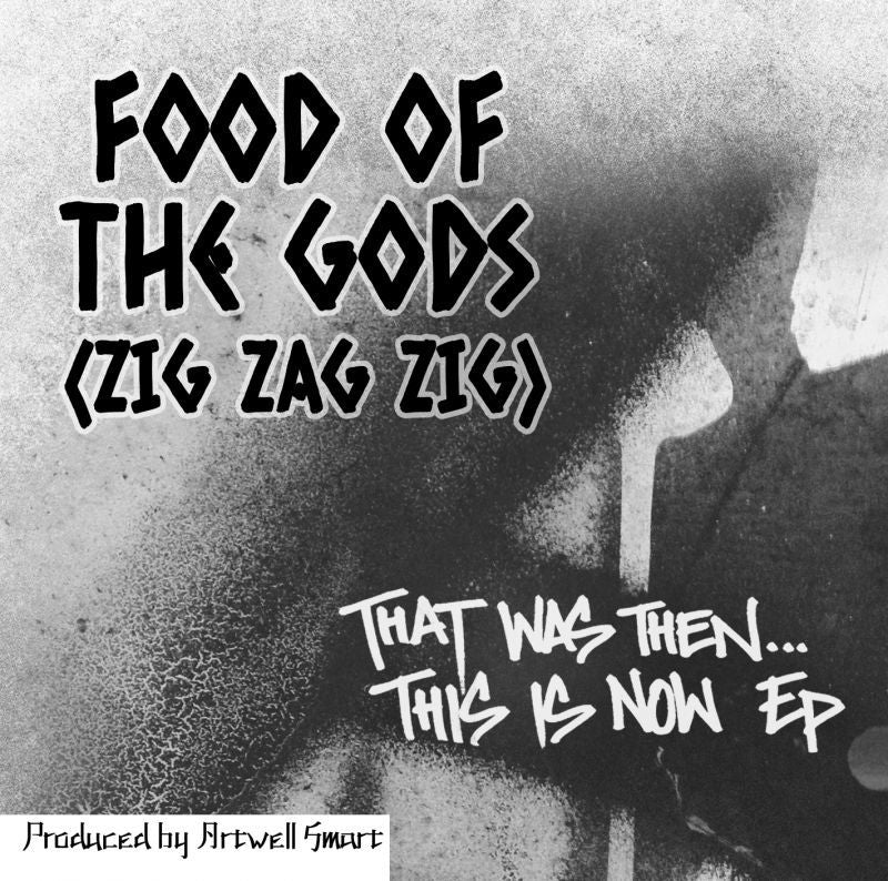 Food Of The Gods [Zig Zag Zig] - That Was Then... This Is Now EP [CD]-Chopped Herring Records-Dig Around Records