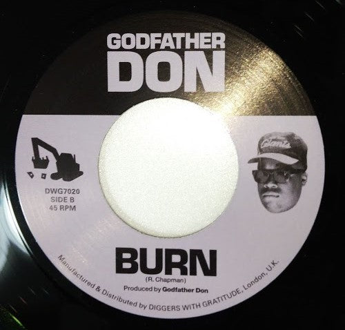 "Godfather Don - Stuck Off The Realness / Burn [Vinyl Record / 7""]-Diggers With Gratitude-Dig Around Records"