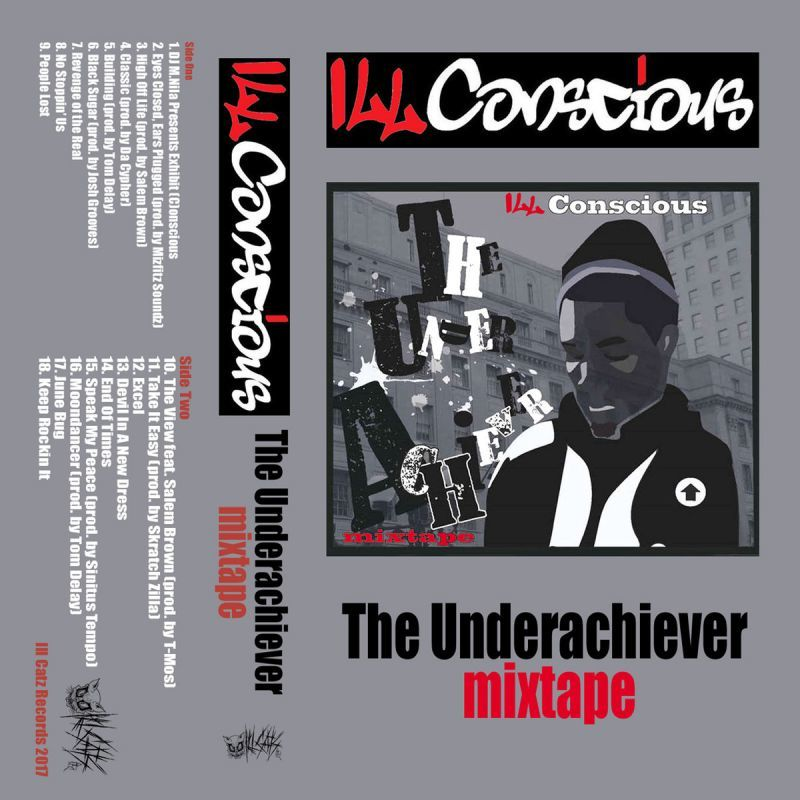 ILL Conscious - Underachiever Mixtape [Red] [Cassette Tape]-Ill Catz Records-Dig Around Records