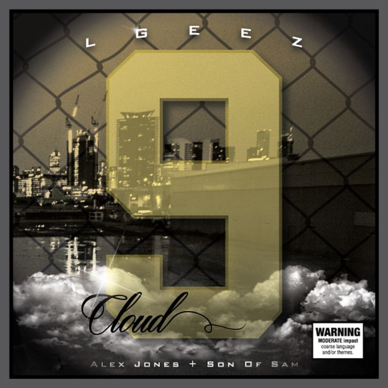 LGEEZ - Cloud 9 [CD]-Broken Tooth Entertainment-Dig Around Records