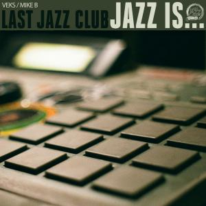 Last Jazz Club - Jazz Is… [Black] [Vinyl Record / LP]-Chopped Herring Records-Dig Around Records