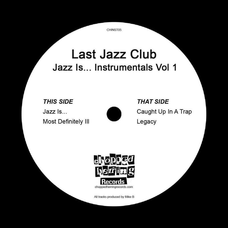 "Last Jazz Club - Jazz Is… Instrumentals Vol 1 [Black] [Vinyl Record / 7""]-Chopped Herring Records-Dig Around Records"