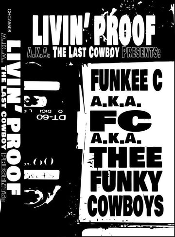 Livin' Proof - Funky Cowboys 1 & 2 [Cassette Tape]