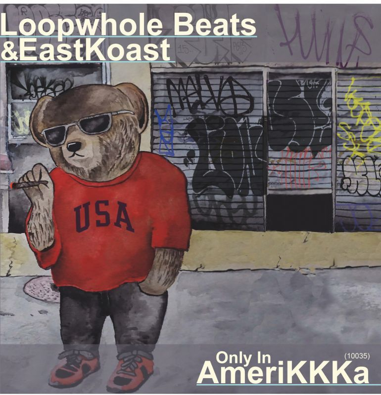 Loopwhole Beats & Eastkoast - Only in AmeriKKKa (10035) - White [Vinyl Record / LP]-Golden Souns Records-Dig Around Records