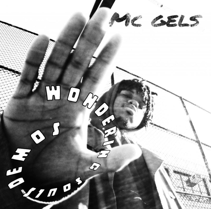 MC Gels - Wandering Souls Demos [CD]-Chopped Herring Records-Dig Around Records