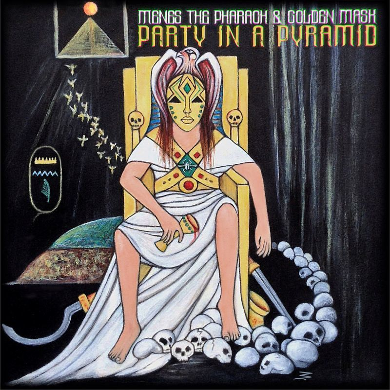 MENES the Pharaoh & Golden Mask - PARTY IN A PYRAMID [CD]-Basement Dwellaz-Dig Around Records