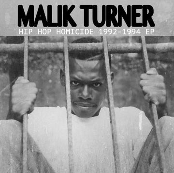 Malik Turner - Hip Hop Homicide 1992-1994 EP [CD]